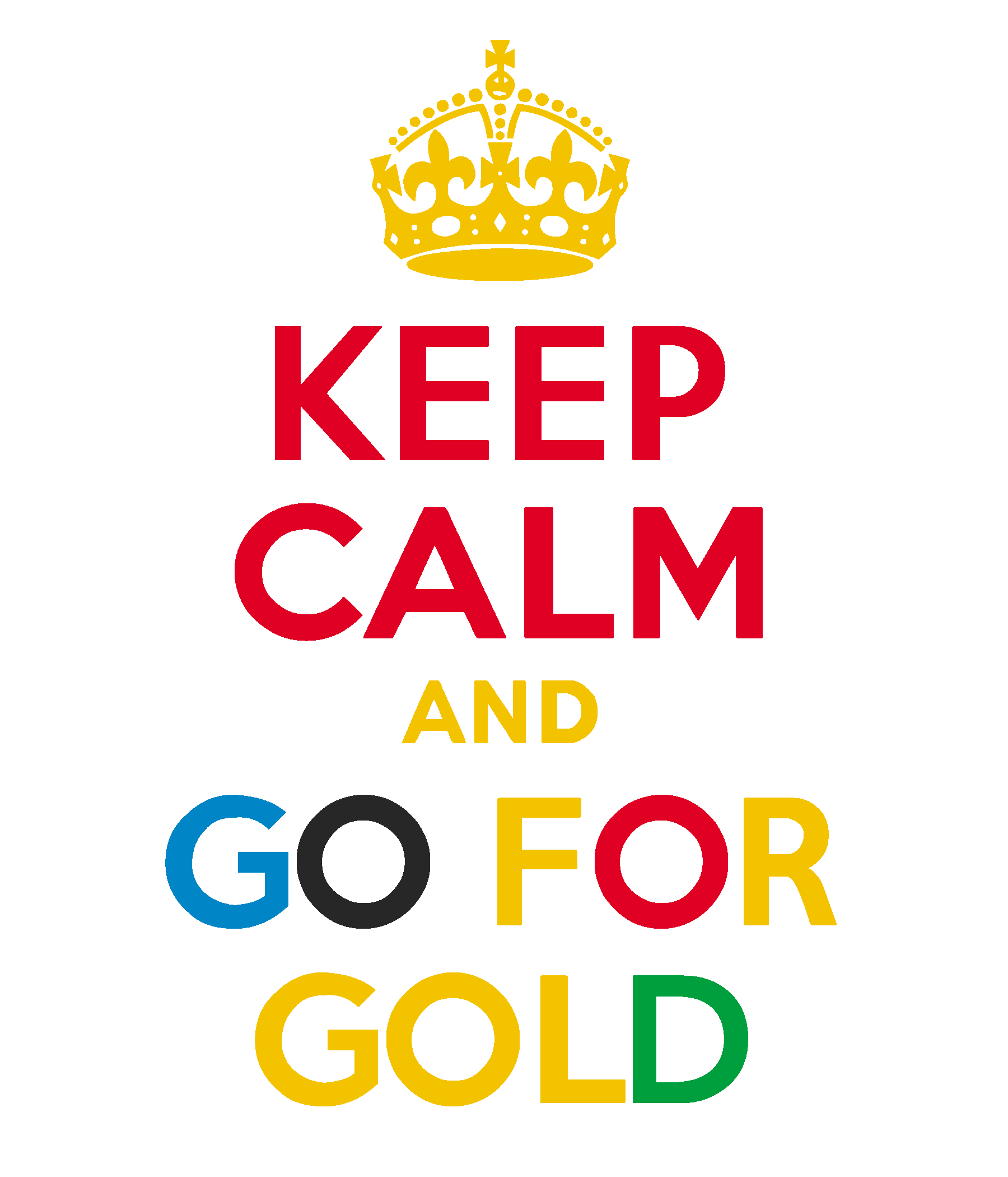 keep_calm_and_go_for_gold_by_scrabblicious-d486www1